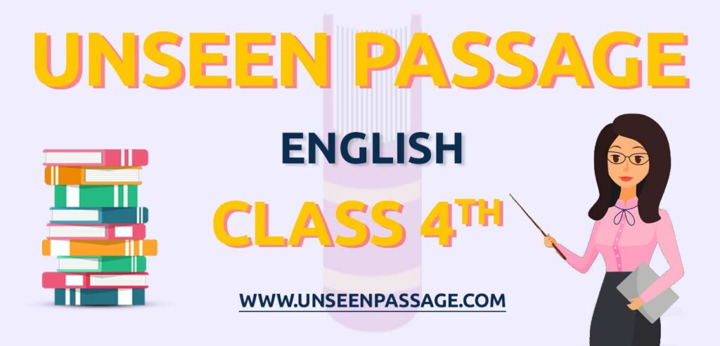 Unseen Passage for Class 4 in English   Latest Unseen Passage